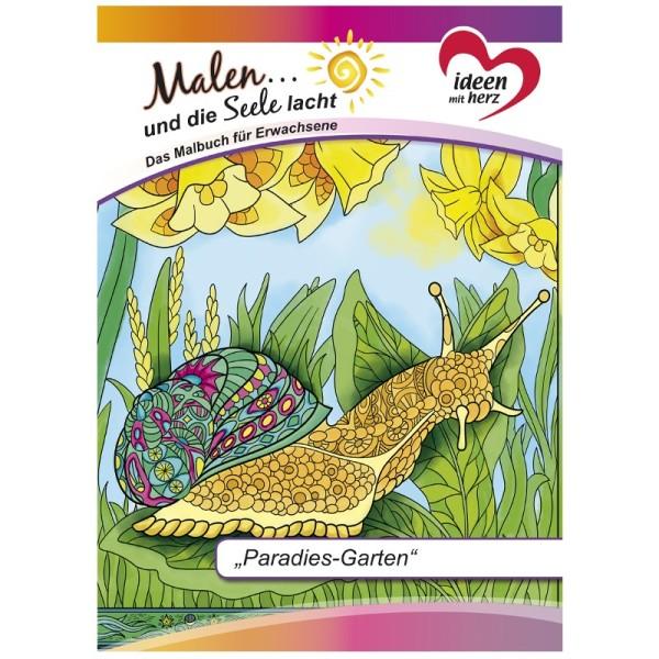 """Malbuch: Malen... und die Seele lacht """"Paradies-Garten"""", DIN A4, 10 Seiten"""