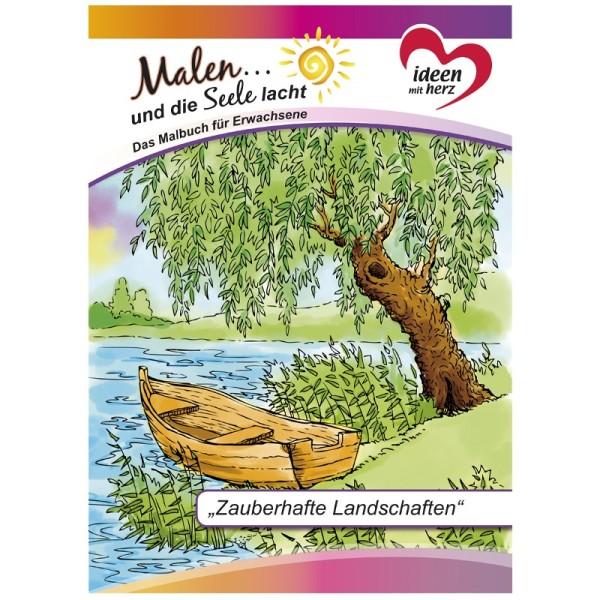 """Malbuch: Malen... und die Seele lacht """"Zauberhafte Landschaften"""", DIN A4, 10 Seiten"""