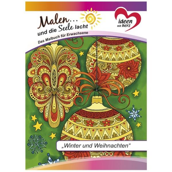"""Malbuch: Malen... und die Seele lacht """"Winter und Weihnachten"""", DIN A4, 10 Seiten"""