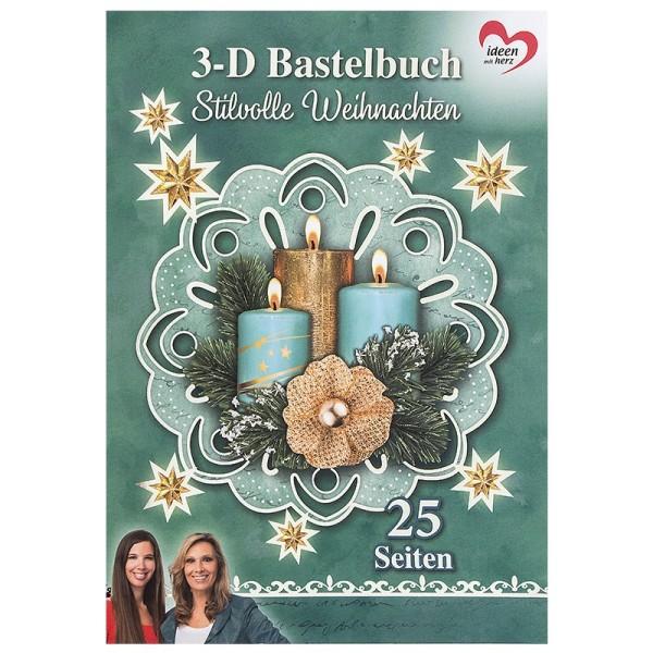 3-D Bastelbuch: Stilvolle Weihnachten 3-D Motive auf 15 Stanzbogen, 10 Bogen Deko-Karton, DIN A4
