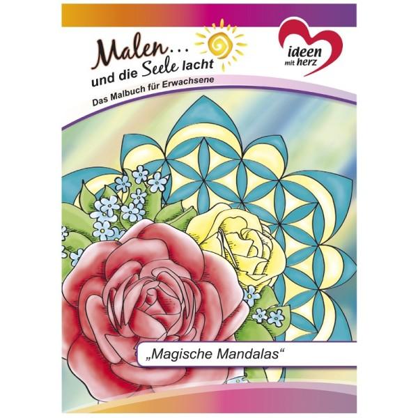 """Malbuch: Malen... und die Seele lacht """"Magische Mandalas"""", DIN A4, 10 Seiten"""