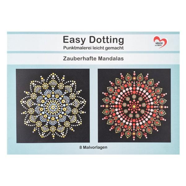 Malvorlage Easy Dotting, Punktmalerei, Zauberhafte Mandalas, 8 Vorlagen