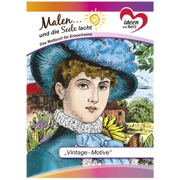"""Malbuch: Malen... und die Seele lacht """"Vintage-Motive"""", DIN A4, 10 Seiten"""