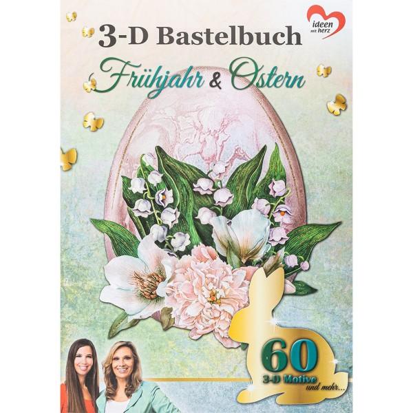 3-D Bastelbuch: Frühjahr & Ostern, 20 Stanzbogen, DIN A4
