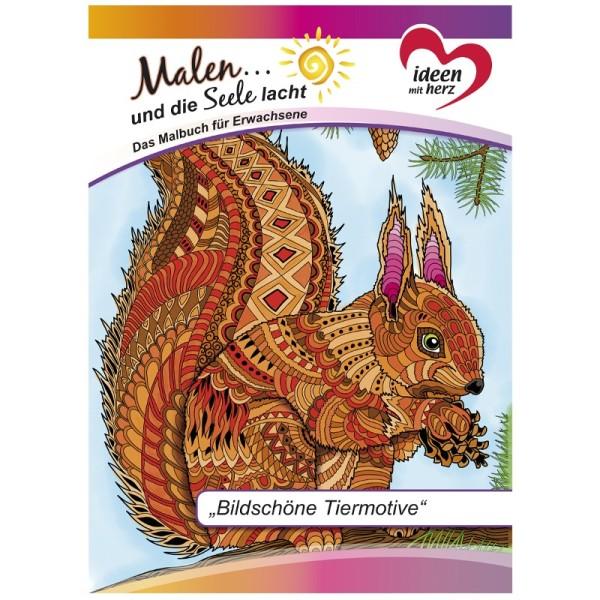 """Malbuch: Malen... und die Seele lacht """"Bildschöne Tiermotive"""", DIN A4, 10 Seiten"""