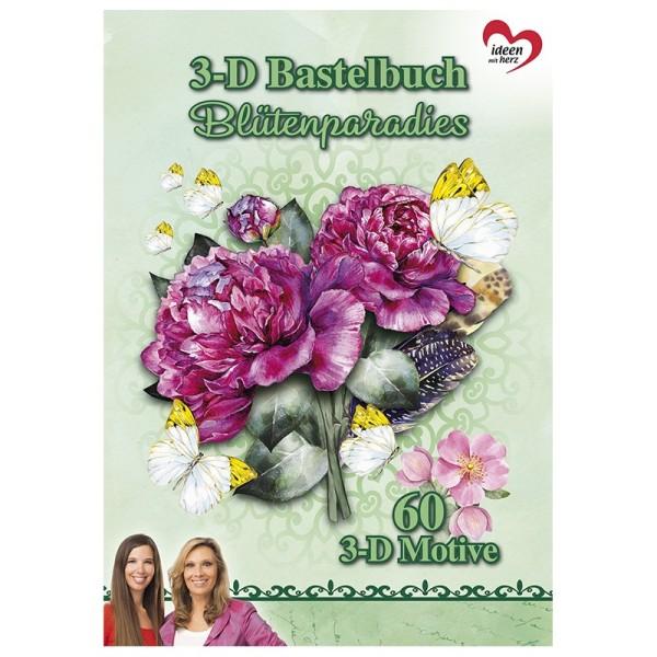 Bastelbuch: Blütenparadies, 60 3-D Motive auf 20 Stanzbogen, DIN A4